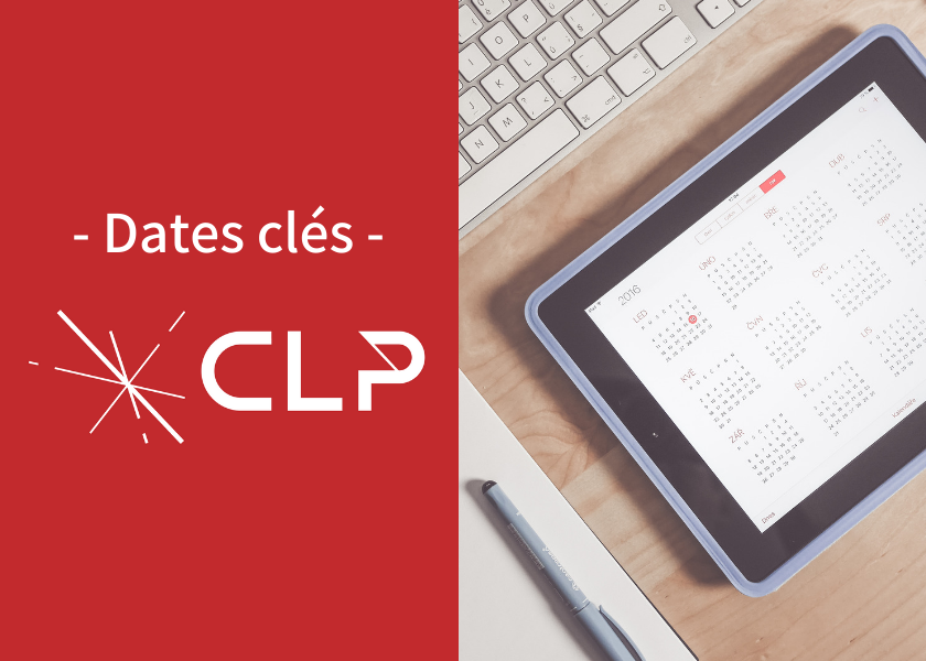 The CLP in key dates...